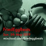 FriedEggBeats May 2019