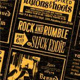 Rock and Rumble Radio part 6 by DJ Slick Eddie!!!