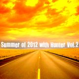 Summer of 2012 with Hunter Vol.2
