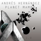 Andres Hernandez - Planet Mambo Podcast 1.0