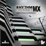 "Rhythm Distrikt Mx / Mixed by ""B-Liv / Barreiro"" to Solitario & Toolroom / Only 4 México"