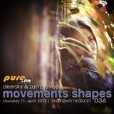 Zan Preveé - Movements Shapes Guest Mix @ Pure.FM 2013.04.11