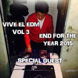 VIVE EL EDM VOL 3 END OF THE YEAR 2015 DJ ALEXIS LOPEZ