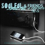 Said Chaara - Soulful & Friends MIX