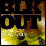BLKOUT mixtape (April 2011) by Nova Soulz