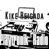 """Kike Reigada """"2º Aniversario Playtronik Radio"""" 11.02.2017"""