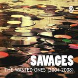 Savages - The Wasted Ones (Mixtape)