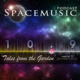Spacemusic 10.9 Tales from the Garden
