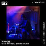 Whodis? w/ Kota - 3rd January 2018
