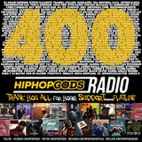 HipHopGods Radio - edition 400
