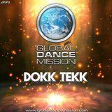 Global Dance Mission 399 (Dokk Tekk)
