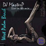 DJ MasterP Live in West Palm Beach