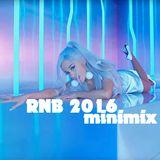 RNB 2016 - focus on the hits (minimix)