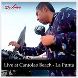 DJ Xaero @ Playa Cantolao - La Punta