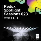 Spotlight Session 023 - FGH