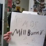 PMBS with guest MILL BURRAY - 16th April