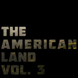 The American Land Vol. 3
