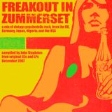 Freakout in Zummerset - a mix of vintage psychedelic rock from original vinyl for ATP 2007