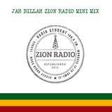 JAH BILLAH ZION RADIO MINI MIX