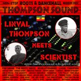 Linval Thompson Meets Scientist Mixtape Part 1