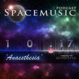 Spacemusic 10.17 Anaesthesia