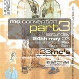 DJ Kane & Skibadee, Shabba, Bassman, Daddy Freddy, Junior Dangerous, Det, Fearless & Riddla-MC Con 3