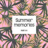 ~Summer memories ~ Part #1  / mixed by Barillon & Gianmarco Bacco
