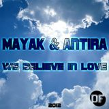 Mayak&Antira - We Believe in Love