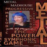 Dj Morgana presents: New Treatments @the Metal Madhouse!