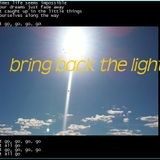 Bring Back the Light