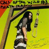 Call of the Wild Pirate Radio episode 3