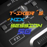 T-iker´s Mix Session 50