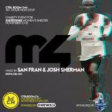 DJ San Fran & Josh Sherman @ Marathon 4 - Charity for Sistering - Women's Shelter