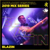 Blazin' - Outlook Mix Series 2019