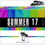MIKE ROUGE - SUMMER 17 (MIX#2 HOUSE)