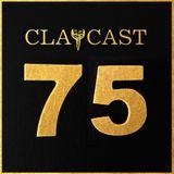 CLAPCAST #75