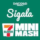 Discosid Presents - Sigala Seven Eleven Mini Mash Mix