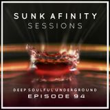 Sunk Afinity Sessions Episode 94