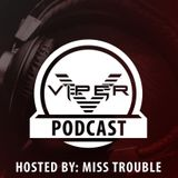 Miss Trouble - Viper Recordings Podcast #007 (31-12-2017)