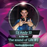 Dj Andy ES - The sound of Life #1