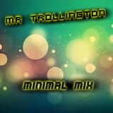 Mr Trollington - Minimal Mix ||Sax On Drugs|| (December 2014)