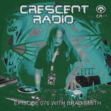 Brad Smith - Crescent Radio 76 (June 2017)