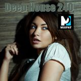 Deep House 240