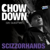 Chow Down : 026 : Guest Mix : Scizzorhands