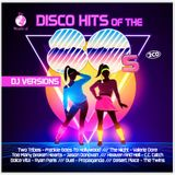 DISCO HITS OF THE 80S - DJ VERSIONS (2018)