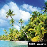 MHM - MIDNIGHT HOUSE MUSIC WITH MC SHURAKANO AND JUAN PACIFICO Week 15