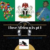 i love Africa mix pt1 by DJ WooDy
