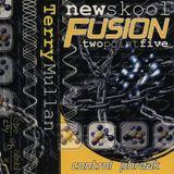 Terry Mullan - New Skool Fusion 2.5-Control Phreak (Mixtape)