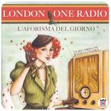 67esima puntata - L'ora di Londra, la rubrica del mattino con l'aforisma del giorno!