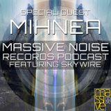 Massive Noise Records Podcast 004: Mihnea